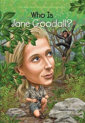 Who Is Jane Goodall? book