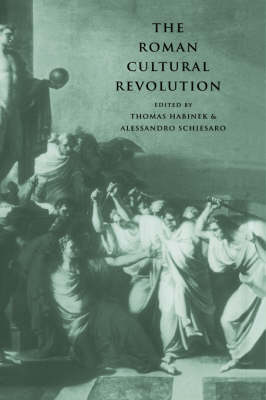 Roman Cultural Revolution by Alessandro Schiesaro