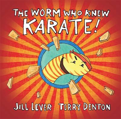 Worm Who Knew Karate book