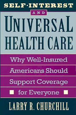 Self-interest and Universal Health Care book