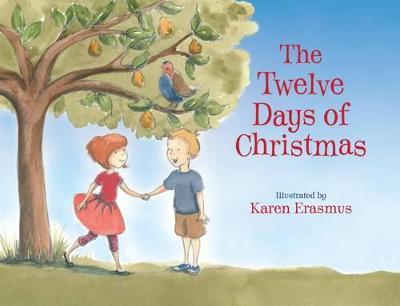 Twelve Days of Christmas by Karen Erasmus