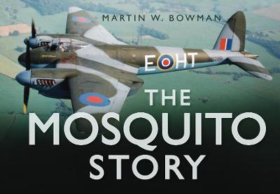 Mosquito Story by Martin W. Bowman