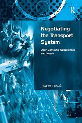 Negotiating the Transport System by Fiona Raje