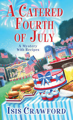 Catered Fourth Of July, A book
