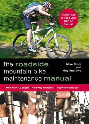 Roadside Mountain Bike Maintenance Manual by Guy Andrews
