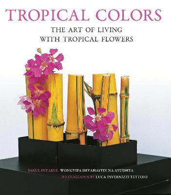 Tropical Colors by Sakul Intakul