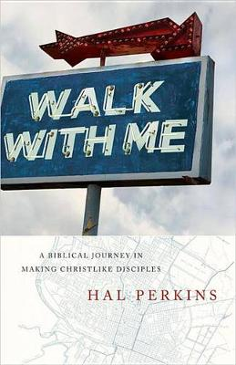 Walk with Me by Hal Perkins