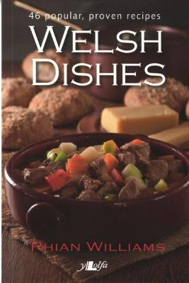 It's Wales: Welsh Dishes by Rhian Williams