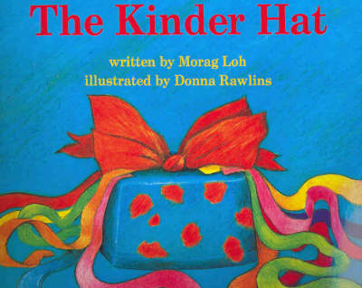 The Kinder Hat by Morag Loh