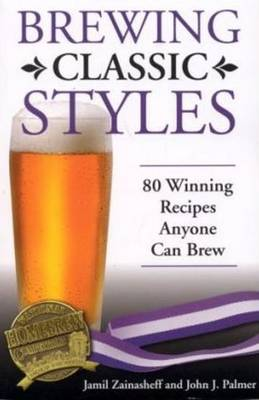 Brewing Classic Styles by Jamil Zainasheff