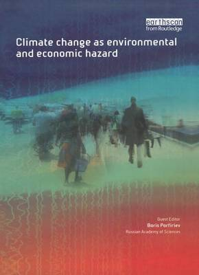 Climate Change as Environmental and Economic Hazard book