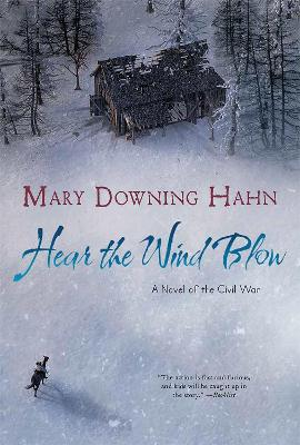 Hear the Wind Blow by Mary Downing Hahn