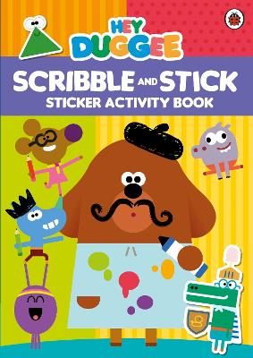Hey Duggee: Scribble and Stick book