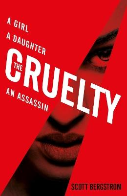 The Cruelty by Scott Bergstrom