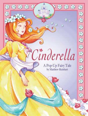 Cinderella by Matthew Reinhart