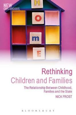 Rethinking Children and Families by Nick Frost
