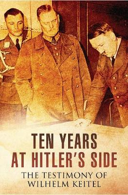 Ten Years at Hitler's Side by
