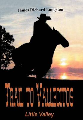 Trail to Vallecitos: Little Valley by James Richard Langston