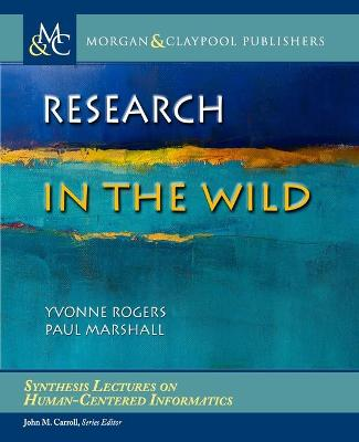 Research in the Wild by Yvonne Rogers