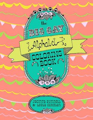 Big Gay Alphabet Coloring Book by Leela Corman