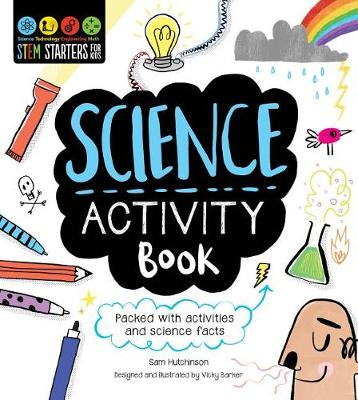 STEM Starters for Kids Science Activity Book by Sam Hutchinson