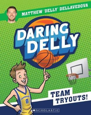 Daring Delly #1: Team Tryouts! book