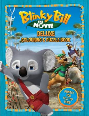 Blinky Bill the Movie - Deluxe Colouring Book book
