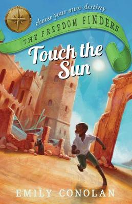 Touch the Sun: the Freedom Finders book