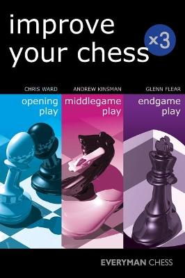 Improve Your Chess x 3 by Andrew Kinsman
