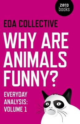Why are Animals Funny?  Volume 1 by Alfie Bown
