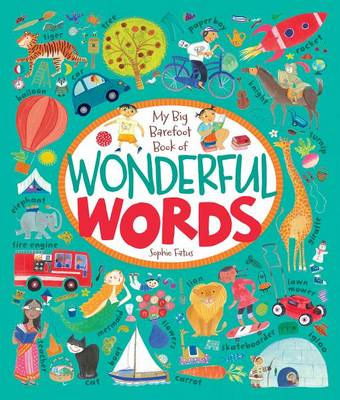 My Big Barefoot Book of Wonderful Words book