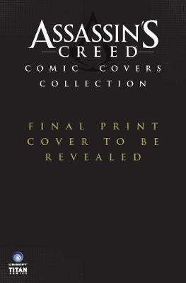 Assassin's Creed Covers Collection by Neil Edwards