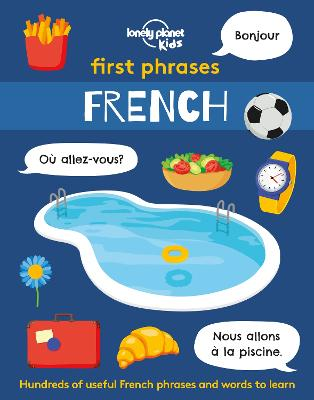 First Phrases - French by Lonely Planet Kids