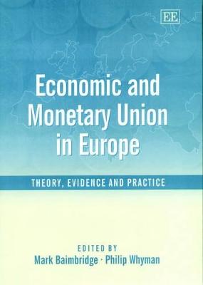 Economic and Monetary Union in Europe by Mark Baimbridge
