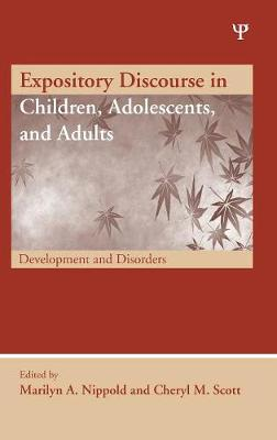 Expository Discourse in Children, Adolescents, and Adults by Marilyn A. Nippold