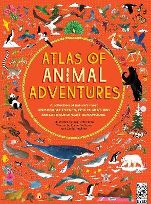 Atlas of Animal Adventures by Rachel Williams