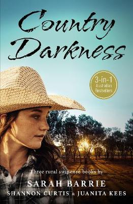 Country Darkness/Promise of Hunters Ridge/Hope Echoes/Under Shadow Of Doubt by Sarah Barrie