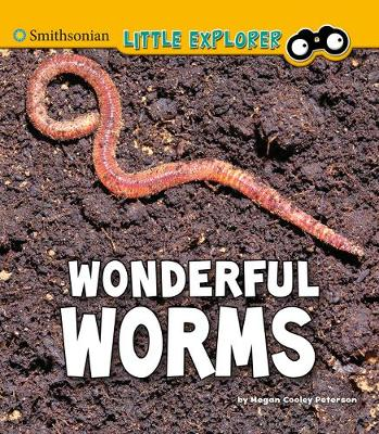 Wonderful Worms by Megan Cooley Peterson