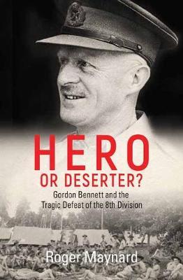Hero or Deserter? by Roger Maynard
