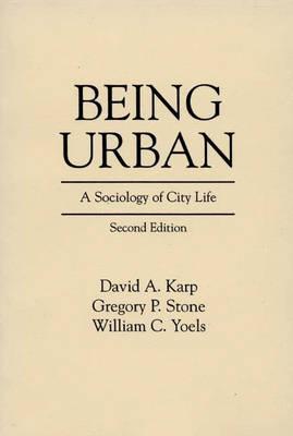 Being Urban by David A. Karp