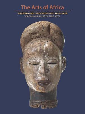 When Metaphor Becomes Material: Studying the Art of Africa at the Virginia Museum of Fine Arts book