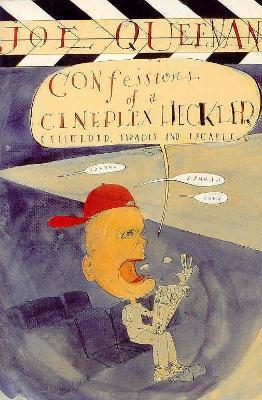 Confessions of a Cineplex Heckler by Joe Queenan