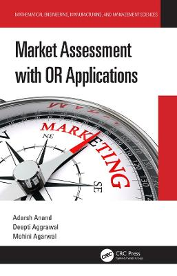 Market Assessment with OR Applications by Adarsh Anand