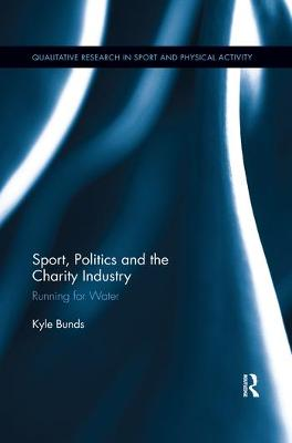 Sport, Politics and the Charity Industry: Running for Water book