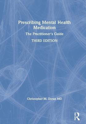 Prescribing Mental Health Medication: The Practitioner's Guide book