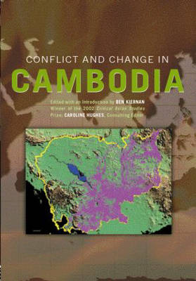Conflict and Change in Cambodia book