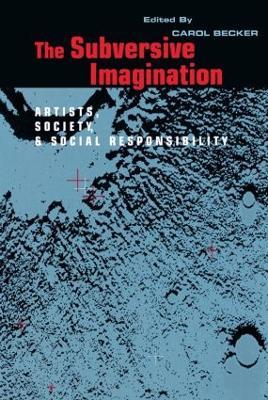 The Subversive Imagination by Carol Becker