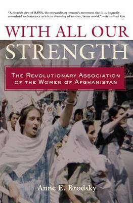 With All Our Strength by Anne E. Brodsky