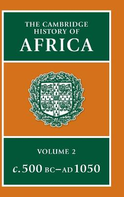 The Cambridge History of Africa by J. D. Fage