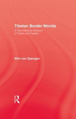 Tibetan Border Worlds by Van